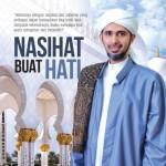 Nasihat Buat Hati oleh Habib Ali Zaenal Abidin, Mohd Khairi Ismail, Nur Mohamad Adli Rosli