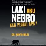 Laki Aku Negro oleh Dr. Hayya Bilal