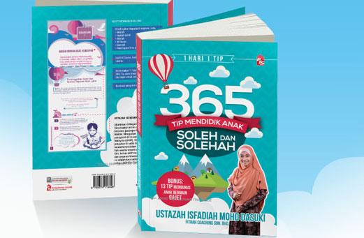 365 Tip Mendidik Anak Soleh dan Solehah oleh Ustazah Isfadiah