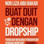 Buat Duit Dengan Dropship oleh Norliza Abu Bakar