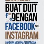 Buat Duit Dengan Facebook Dan Instagram oleh Miliza Ghazali