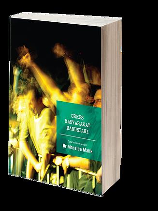 Orkes Masyarakat Manusiawi oleh Dr. Maszlee Malik