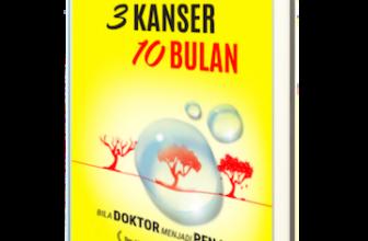 3 Kanser 10 Bulan:  Bila Doktor Jadi Penjaga