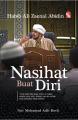 Nasihat Buat Diri – Habib Ali Zaenal Abidin