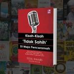 Kisah-Kisah 'Tidak Sahih' Di Meja Penceramah oleh Dzul Khairi Mohd Noor