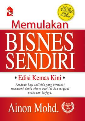 Memulakan Bisnes Sendiri oleh Ainon Mohd
