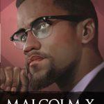 Malcolm X: Pejuang Kulit Hitam Amerika