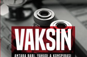 Vaksin : Antara Babi, Yahudi & Konspirasi