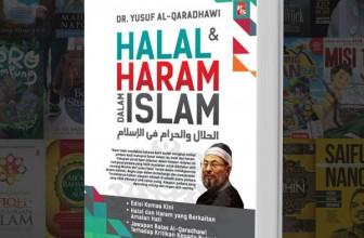 Halal dan Haram dalam Islam – Dr. Yusuf Al-Qaradhawi